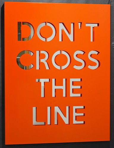 Don't cross the line - Laque orange
