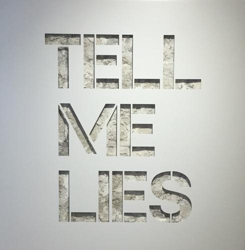 Tell me lies-blanc